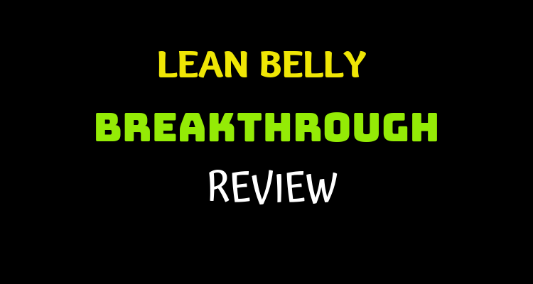 Lean Belly Breakthrough Review